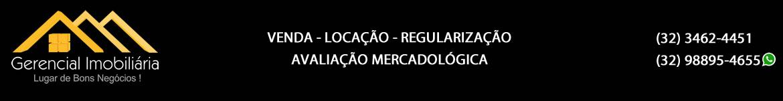 Gerencial Imobiliária – Além Paraíba MG / VENDA – LOCAÇÃO – REGULARIZAÇÃO – AVALIAÇÃO MERCADOLÓGICA